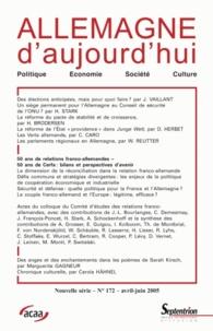 Jérôme Vaillant et Hans Stark - Allemagne d'aujourd'hui N° 172, Avril-juin 2 : 50 ans de relations franco-allemandes, 50 ans de Cerfa : bilans et perspectives d'avenir.