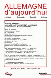 Jacques Poumet et Simone Barck - Allemagne d'aujourd'hui N° 173, Juillet-Sept : Lieux de mémoire dans les nouveaux Länder allemands.