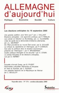 Jérôme Vaillant et Françoise Ferlan - Allemagne d'aujourd'hui N° 174, Octobre-Déce : Les élections anticipées du 18 septembre 2005.