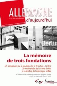 Claude Lusset et Jérôme Vaillant - Allemagne d'aujourd'hui N° 189, Juillet-Sept : La mémoire de trois fondations.