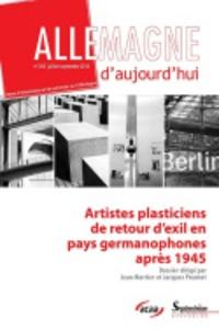 Jean Mortier et Jacques Poumet - Allemagne d'aujourd'hui N° 205, juillet 2013 : Artistes plasticiens de retour d'exil en pays germanophones après 1945.