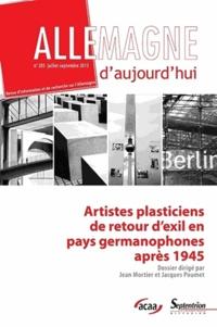Jérôme Vaillant - Allemagne d'aujourd'hui N° 205, juillet-sept : Artistes plasticiens de retour d'exil en pays germanophones après 1945.