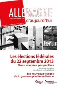 Hans Stack et Jérôme Vaillant - Allemagne d'aujourd'hui N° 206, octobre 2013 : Les élections fédérales du 22 septembre 2013.