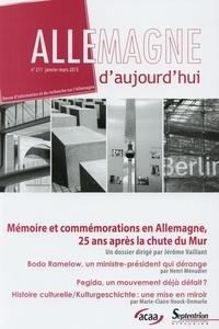 Jérôme Vaillant - Allemagne d'aujourd'hui N° 211, Janvier-mars : Mémoires et commémorations en Allemagne, 25 ans après le chute du Mur.