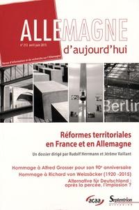 Rudolf Herrmann et Jérôme Vaillant - Allemagne d'aujourd'hui N° 212, Avril-juin 2 : Réformes territoriales en France et en Allemagne.