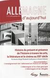 Elizabeth Guilhamon et Nicole Pelletier - Allemagne d'aujourd'hui N° 213, Juillet-sept : Histoires du présent et présence de l'histoire à travers les arts, la littérature et le cinéma au XXIe siècle.