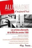 Marianne Beauviche et Jean Mortier - Allemagne d'aujourd'hui N° 219, janvier-avri : Les artistes alternatifs de la RDA des années 1980.