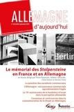 Pierre Baumann et Hélène Camarade - Allemagne d'aujourd'hui N° 225, juillet-sept : Le mémorial des Stolpersteine en France et en Allemagne.