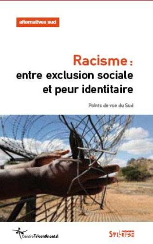 Aurélie Leroy et Laurent Delcourt - Alternatives sociales Volume 17-2010/2 : Racisme : entre exclusion sociale et peur identitaire.