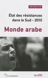 Bernard Duterme - Alternatives Sud Volume 16-2009/4 : Etat des résistances dans le Sud 2010 - Monde arabe.