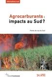 Bernard Duterme - Alternatives Sud Volume 18-2011/1 : Agrocarburants : impacts au Sud - Points de vue du Sud.