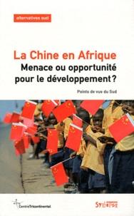 Bernard Duterme - Alternatives Sud Volume 18-2011/2 : La Chine en Afrique - Menace ou opportunité pour le développement ? Points de vue du Sud.