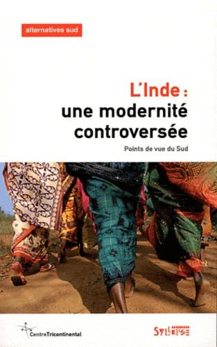 Aurélie Leroy - Alternatives Sud Volume 18-2011/3 : L'Inde : une modernité controversée - Points de vue du Sud.