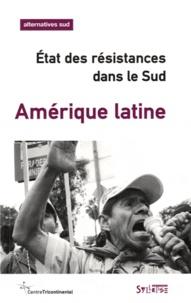 Bernard Duterme - Alternatives Sud Volume 18-2011/4 : Amérique latine - Etat des résistances dans le Sud.