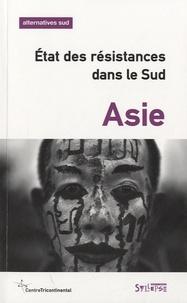 Aurélie Leroy - Alternatives Sud Volume 19-2012/4 : Asie, état des résistances dans le sud.
