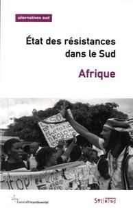 François Houtart - Alternatives Sud Volume 23-2016/4 : Etat des résistances dans le sud Afrique.