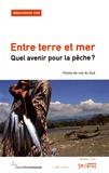 Bernard Duterme - Alternatives Sud Volume 24-2017/1 : Entre terre et mer - Quel avenir pour la pêche ?.