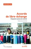Frédéric Thomas - Alternatives Sud Volume 24-2017/3 : Accords de libre-échange - Cinquante nuances de marché.