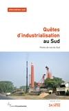 Bernard Duterme - Alternatives Sud Volume 26-2019/2 : Quêtes d'industrialisation au Sud ? - Points de vue du Sud.