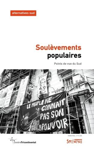 Alternatives Sud Volume 27-2020/4 Soulèvements populaires. Points de vue du Sud