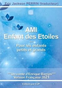 Enrique Barrios - AMI - Enfant des étoiles.
