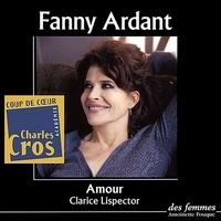 Clarice Lispector - Amour et autres nouvelles. 1 CD audio