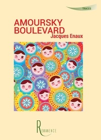Jacques Enaux - Amoursky boulevard.