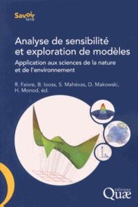 Analyse de sensibilité et exploration de modèles- Application aux sciences de la nature et de l'environnement - Robert Faivre pdf epub