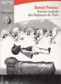Daniel Pennac - Ancien malade des hôpitaux de Paris. 1 CD audio
