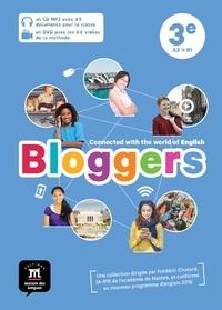 Frédéric Chotard - Anglais 3e A2-B1 Bloggers. 1 DVD + 1 CD audio