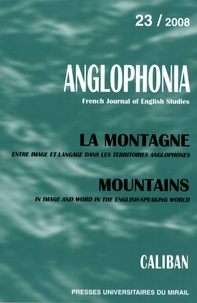 Françoise Besson et Catherine Lanone - Anglophonia N° 23/2008 : La montagne.