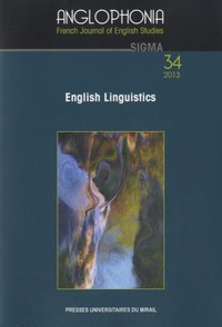 Henri Le Prieult - Anglophonia N° 34/2013 : English Linguistics.