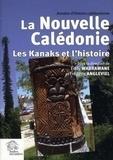 Eddy Wadrawane - Annales d'histoire calédonienne N° 2 : La Nouvelle-Calédonie - Les Kanaks et l'histoire.