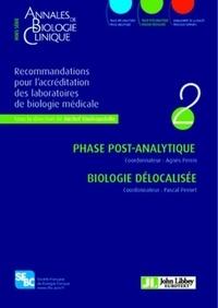Michel Vaubourdolle - Annales de Biologie Clinique Hors-série : Recommandations pour l'accréditation des laboratoires de biologie médicale - Volume 2, Phase post-analytique, Biologie délocalisée.