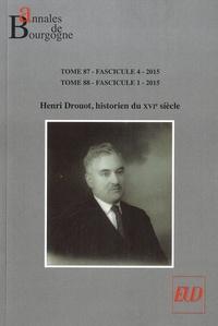 Dominique Le Page - Annales de Bourgogne N° 348-349, Octobre  : Henri Drouot, historien du XVIe siècle.