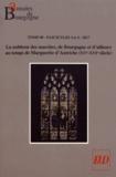Sarah Fourcade et Dominique Le Page - Annales de Bourgogne N° 354-355, juillet- : La noblesse des marches, de Bourgogne et d'ailleurs au temps de Marguerite d'Autriche (XVe-XVIe siècle).