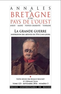 Renaud Bouchet et Stéphane Tison - Annales de Bretagne et des Pays de l'Ouest Tome 123 N° 3, septe : La Grande guerre.