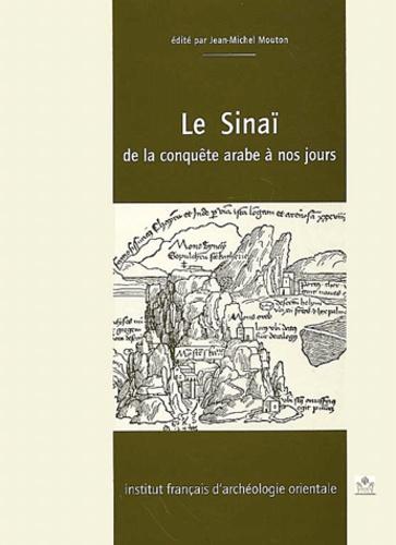 Jean-Michel Mouton et  Collectif - Annales islamologiques N° 21 : Le Sinaï de la conquête arabe à nos jours.
