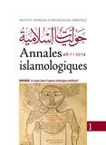 Pauline Koetschet et Abbès Zouache - Annales islamologiques N° 48-1/2014 : Le corps dans l'espace islamique médiéval.