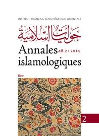 IFAO - Annales islamologiques N° 48-2/2014 : Varia.