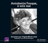 Antoinette Fouque - Antoinette Fouque, à voix nue. 2 CD audio