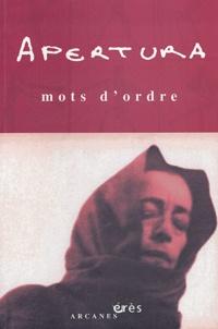 Marc Morali et Gaston Jung - Apertura N° 18 printemps 2004 : Mots d'ordre.
