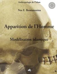 Nas E. Boutammina - Apparition de l'homme - Modélisation islamique.