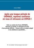 Martine Menard - Après une longue période de chômage, reprenez confiance en vous et retrouvez un emploi !.