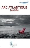 Denis Brillet - Arc Atlantique.