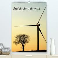 Architecture du vent(Premium, hochwertiger DIN A2 Wandkalender 2020, Kunstdruck in Hochglanz) - Larchitecture des éoliennes dans nos paysages (Calendrier mensuel, 14 Pages ).pdf