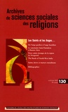 Anne Manevy et Christine Laigneau - Archives de sciences sociales des religions N° 130, Avril-Juin 2 : Les Saints et les Anges.