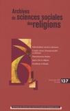 André Mary et Martine Gross - Archives de sciences sociales des religions N° 137, janvier-mars : .
