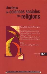 André Mary et Pierre Lassave - Archives de sciences sociales des religions N° 146, Avril-Juin 2 : Les laïcités dans les Amériques.