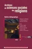 EHESS - Archives de sciences sociales des religions N° 172 : Bulletin bibliographique.